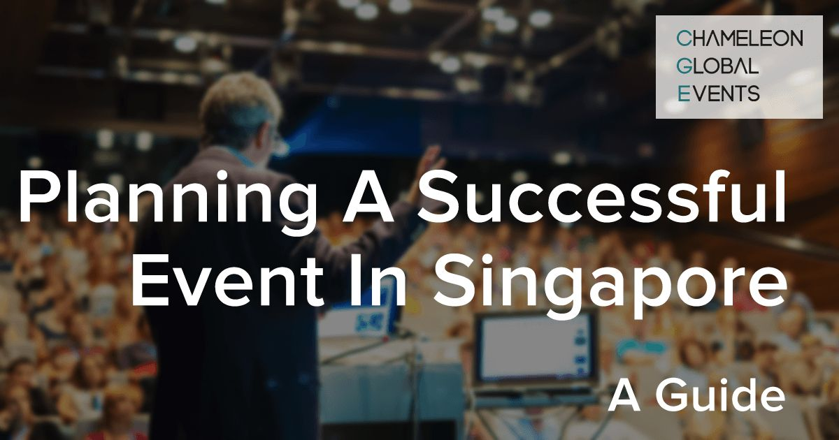 A Guide to Planning a Successful Corporate Event in Singapore | Chameleon Global Events